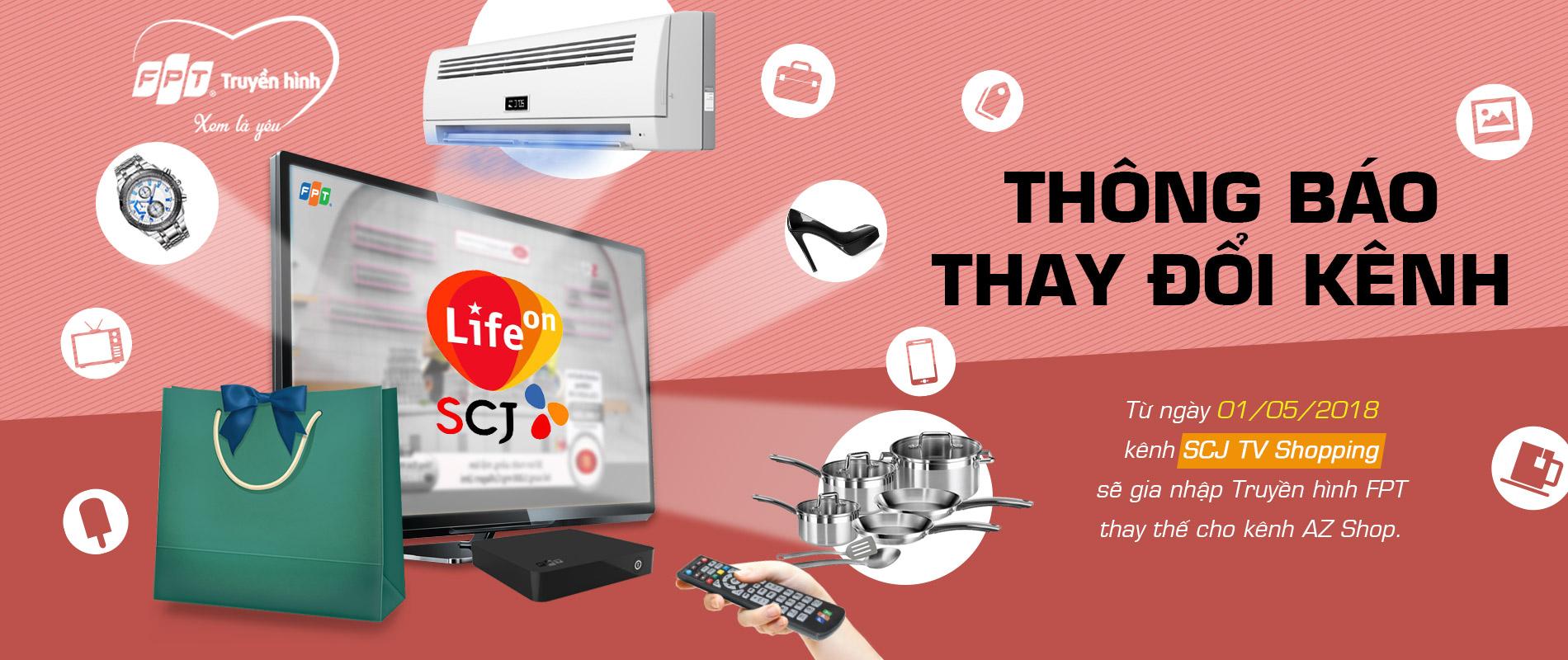 truyền hình fpt thay đổi kênh SCJ TV Shopping