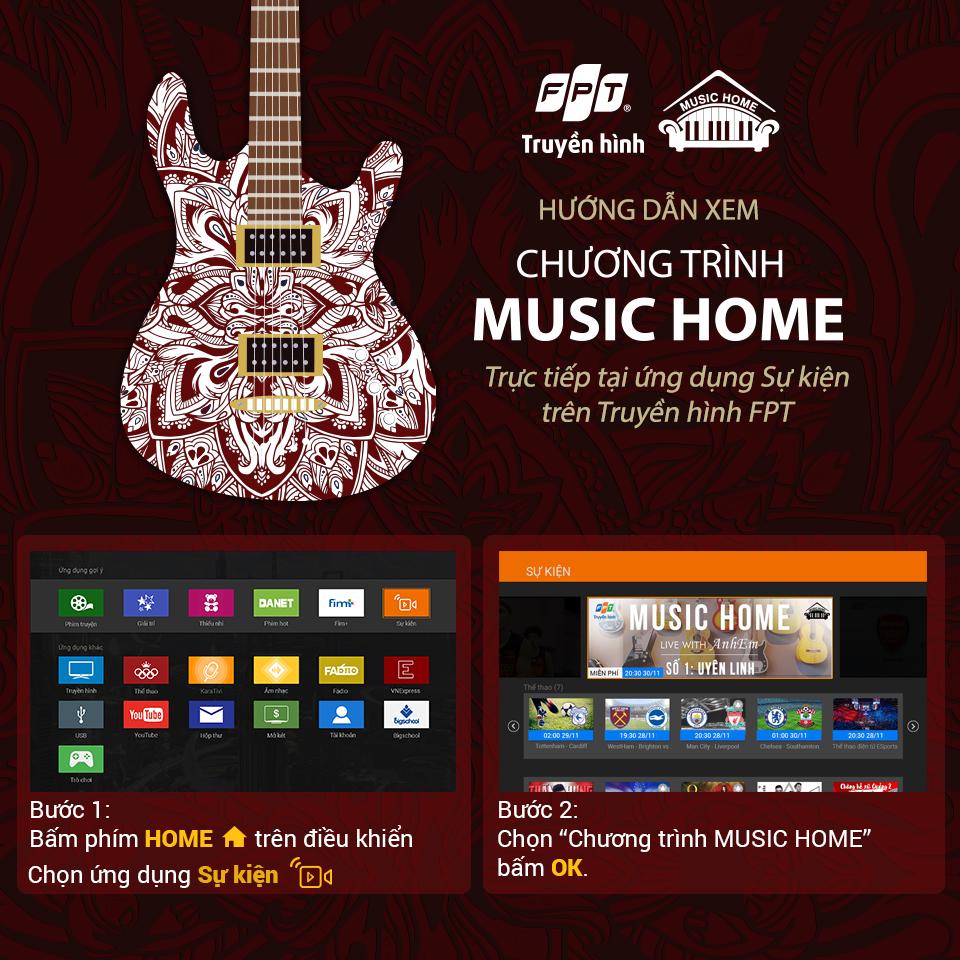 hướng dẫn - truyền hình fpt ra mắt chuỗi trương trình âm nhạc Music Home số đầu tiên - lắp đặt truyền hình fpt đà lạt
